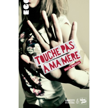 touche-pas-a-ma-mere