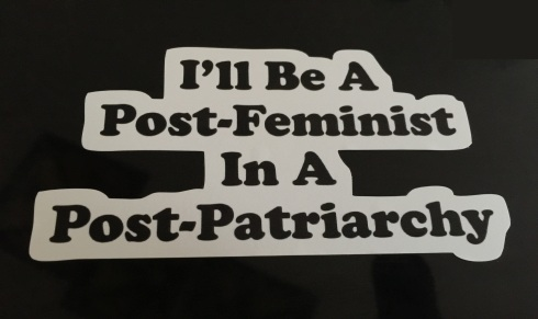 Post-feminist_in_a_post-patriarchy